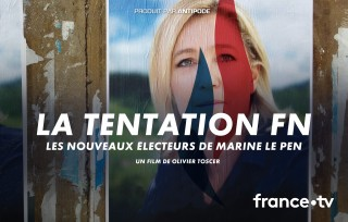 Preview of The FN temptation, Marine Le Pen's new voters
