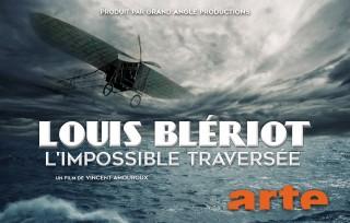 Aperçu de Blériot, l'impossible traversée