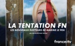 Poster of The FN temptation, Marine Le Pen's new voters
