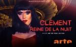 Affiche de Clément, reine de la nuit