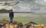 Affiche de Bretagne, une terre sacrifiée