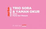 Poster of Trio Sōra & Yaman Okur in Paris sur Mesure
